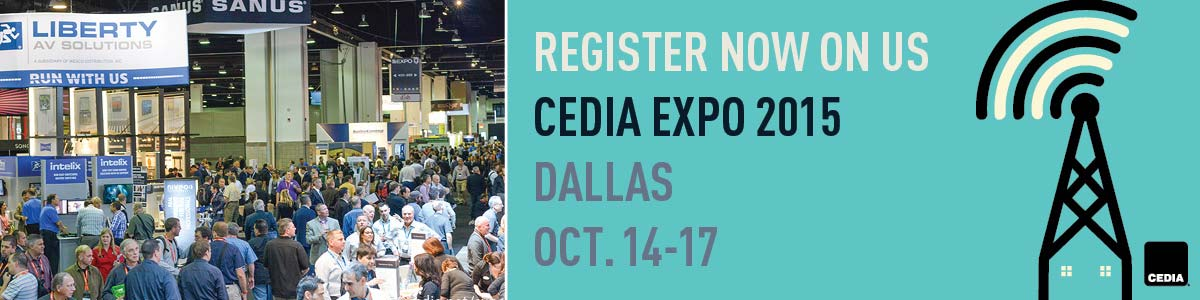 Register for CEDIA EXPO on Liberty