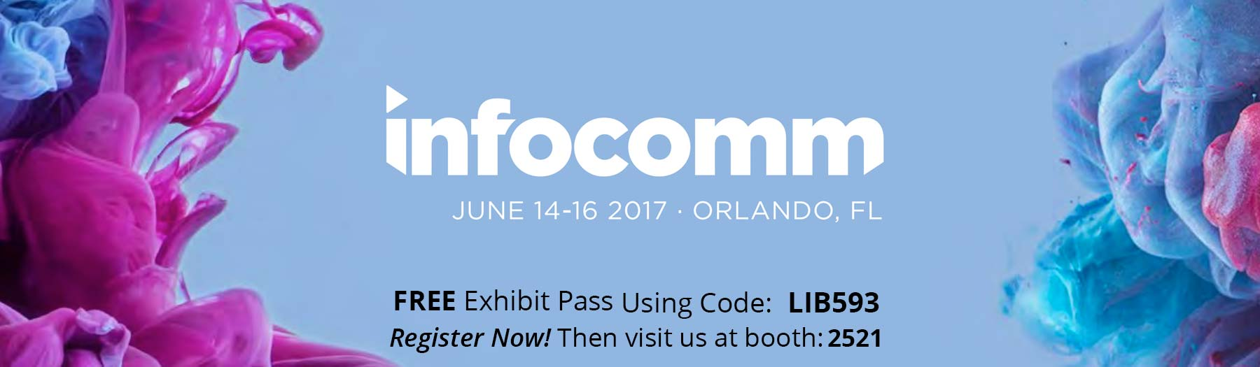 Register for InfoComm 2017 on us!